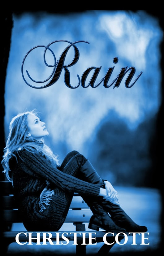 Cover Reveal of 'Rain' by Christie Cote