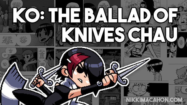 Ko: The Ballad of Knives Chau