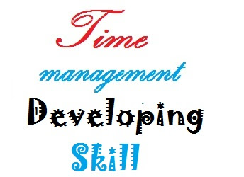 How to develop time management skills