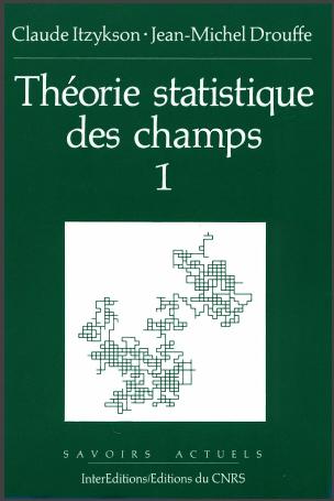 Livre : Théorie statistique des champs Volume 1 -  Jean-Michel DROUFFE