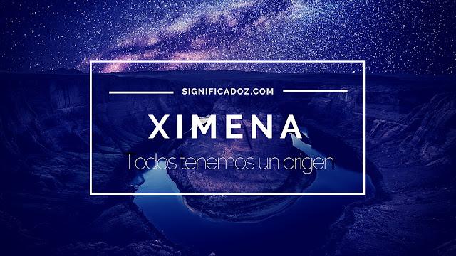 Significado y origen del Nombre Ximena ¿Que Significa?