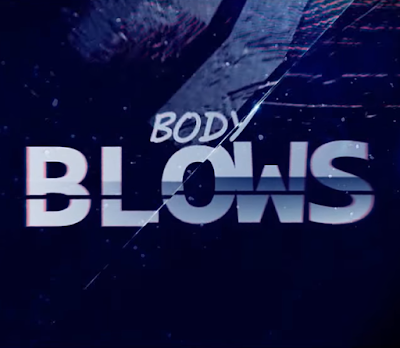 Teaser trailer per Body Blows - Fan Movie