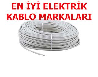 EN İYİ ELEKTRİK KABLO MARKALARI