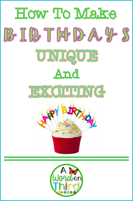 How To Make Birthdays Unique And Exciting by A Word On Third