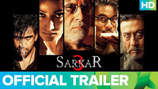 Sarkar 3 – Official Trailer HD Video Watch Online Sarkar 3 Amitabh Bachchan