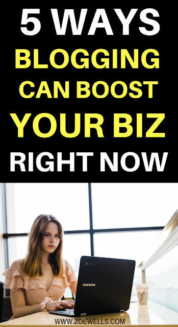 5 ways blogging can boost your business right now