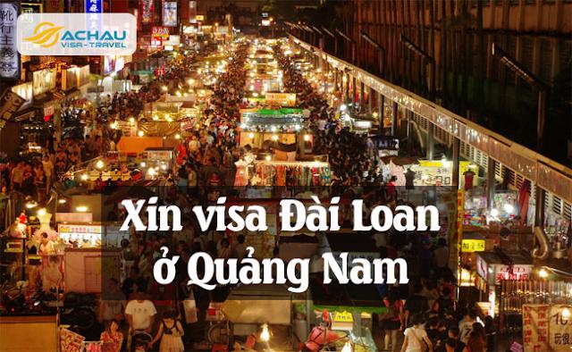 Xin visa Đài Loan ở Quảng Nam