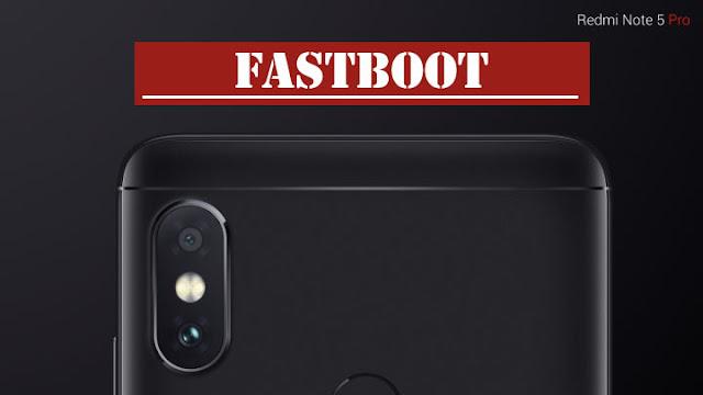 Cara memperbaiki Xiaomi Redmi Note 5 (WhyRed) yang mengalami Brick, Bootloop, Hang dengan metode Fastboot