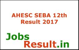 AHESC SEBA 12th Result 2017