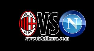 مشاهدة مباراة نابولي وميلان بث مباشر 25-8-2018 الدوري الإيطالي