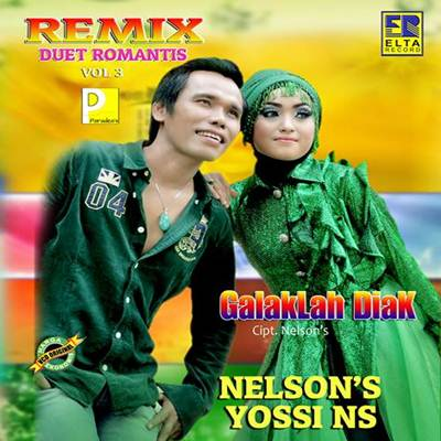 Download Lagu Minang Nelson & Yossi NS Cogok Mancogok Full Album