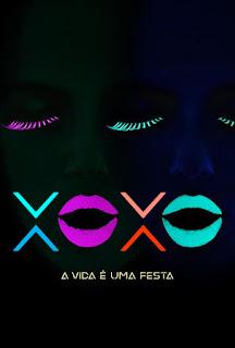 Baixar Filme XOXO: A Vida é Uma Festa (Dual Audio)