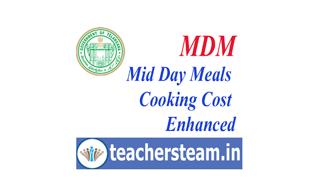 Mid Day Meal Enhancement of Cooking Cost in Telangana