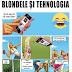 Blondele și tehnologia…