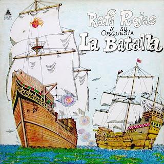 RAFI ROJAS Y SU ORQUESTA LA BATALLA (1978)