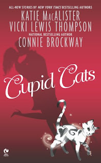 Cupid Cats by Katie MacAlister, Vicki Lewis Thompson, Connie Brockway
