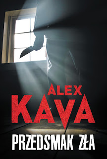 Przedsmak zła - Alex Kava