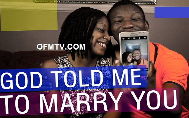 God told me to marry you [Watch Video]