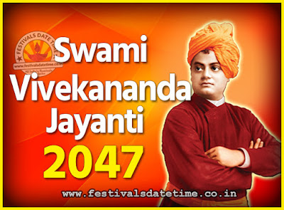 2047 Swami Vivekananda Jayanti Date & Time, 2047 National Youth Day Calendar