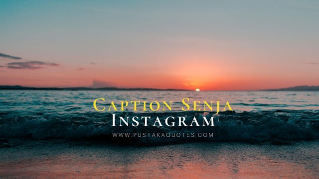 Caption Senja Instagram