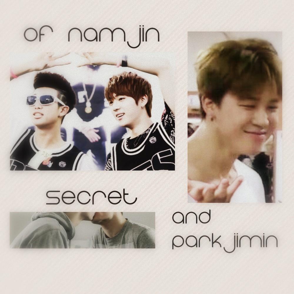 Of NamJin, Secret, and Park Jimin [NamJin Fanfiction