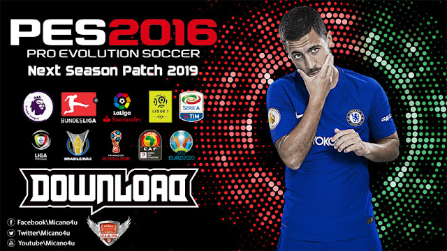 PES 2016 Next Season Patch 2019 - Released 20-06-2018 - Micano4u