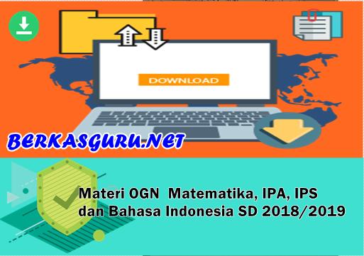 https://www.berkas.guru/2018/04/materi-ogn-matematika-ipa-ips-dan.html