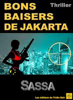 https://www.amazon.fr/BONS-BAISERS-JAKARTA-SASSA-ebook/dp/B071KL2GRR/