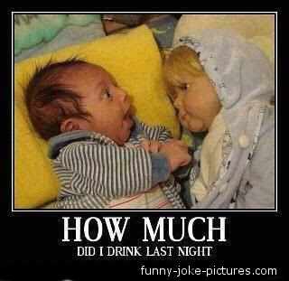 Funny Baby How much did I drink last night picture image doll