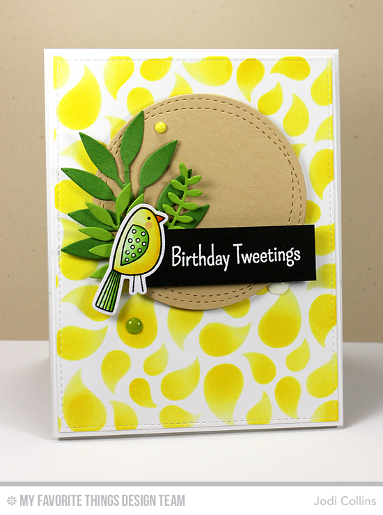 Birthday Tweetings Card by Jodi Collins featuring the Tweet Friends stamp set and Die-namics, and the Leafy Greenery, Wonky Stitched Circle STAX, Blueprints 2, and Blueprints 13 Die-namics, and the Bold Paisley stencil #mftstamps