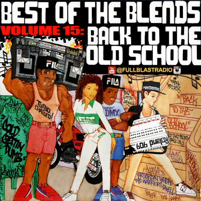 BEST OF THE BLENDS VOL 15 - BACK TO THE OLD SCHOOL MIXTAPE VIDEO