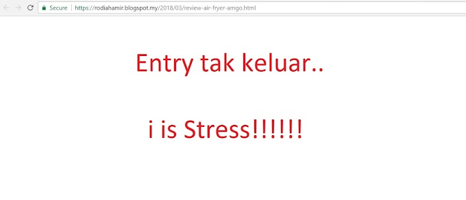 Blogspot Bermasalah | Entry Merajuk tak keluar