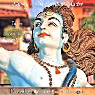 Shivay - The Spiritual Master Feat. Zarf, Sohil, Pranay & Amiy