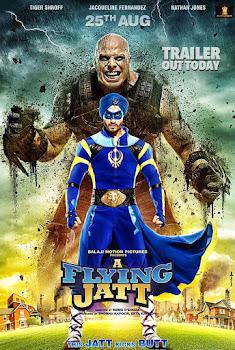 Poster Of Bollywood Movie A Flying Jatt 2016 300MB DVDScr Full Hindi Movie