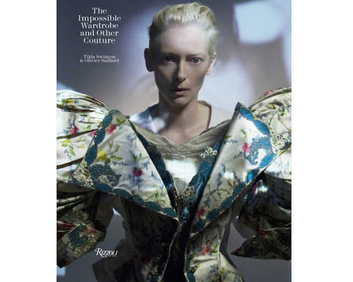 Impossible Wardrobes- Tilda Swinton, Olivier Saillard