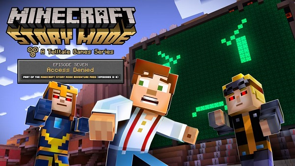 Minecraft: Story Mode Episode 7 - 'Access Denied' releasing July 26 on Android, iOS, macOS, PC, PS 3/4 and Xbox 360/One