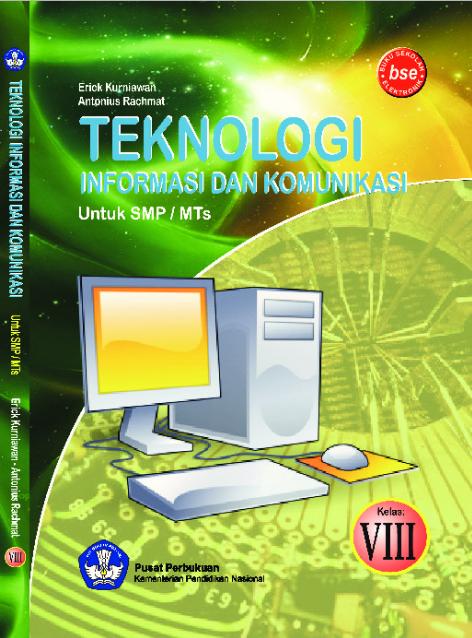 Download Buku Siswa KTSP SMP dan MTs Kelas 8 Teknologi Informasi Dan Komunikasi