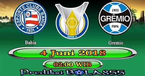 Prediksi Bola855 Bahia vs Gremio 4 Juni 2018
