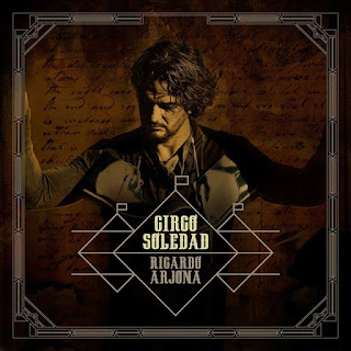 Ricardo Arjona – Circo soledad (2017) Cover