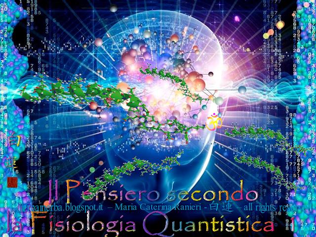 Il Pensiero secondo la Fisiologia Quantistica
