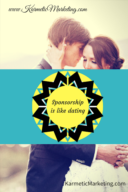 sponsorship is like dating/how to get sponsors for your event