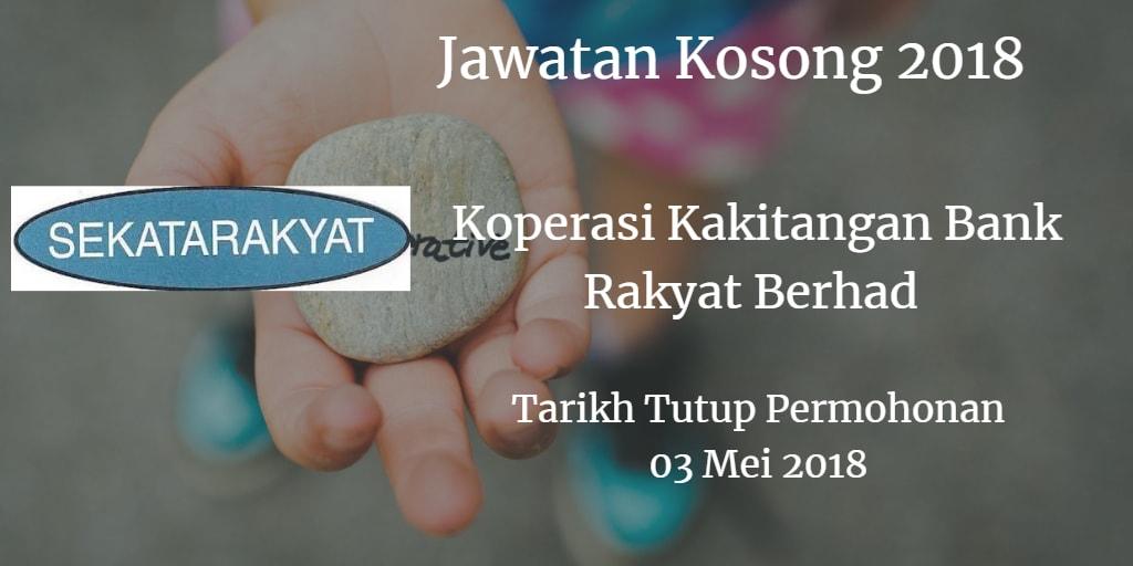 Jawatan Kosong Koperasi Kakitangan Bank Rakyat Berhad 03 Mei 2018