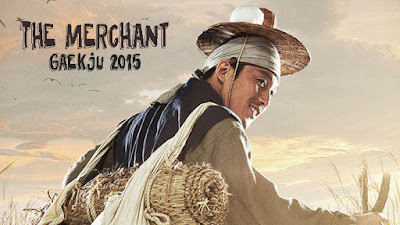 Sinopsis Drama Korea The Merchant Gaekju 2015