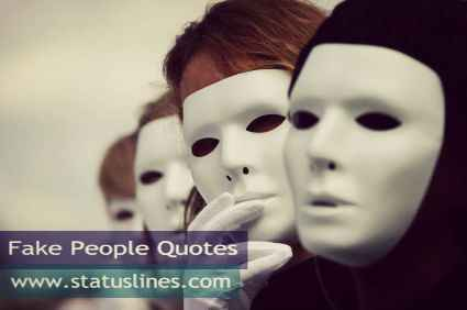 Best Status quotes about fake people - STatus Lines