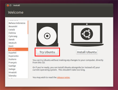 Setelah melakukan booting ke Ubuntu 14.04 maka pilihlah Try Ubuntu