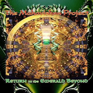 The Mahavishnu Project - 2007 - Return to the Emerald Beyond
