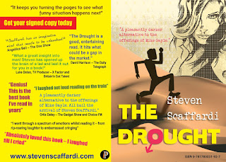 The Drought, Steven Scaffardi, Lad Lit, Chick lit for men, reviews, praise, book reviews, hilarious book, very funny book, book for men, christmas gift for men, stocking filler for men,
