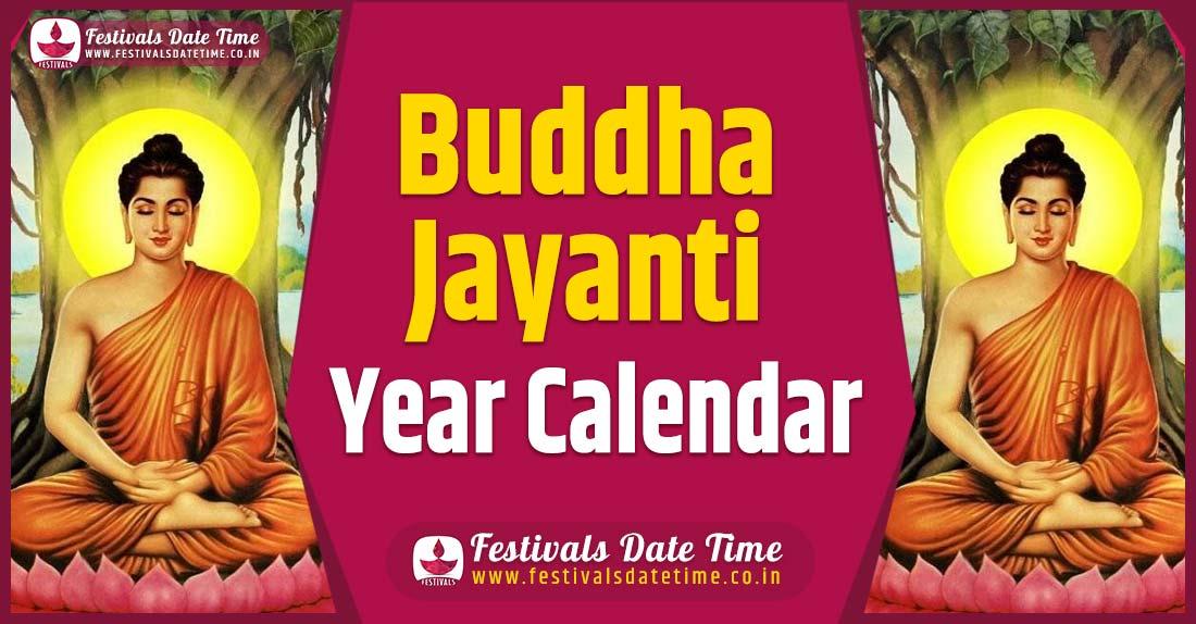 Buddha Jayanti Year Calendar, Buddha Jayanti Festival Schedule