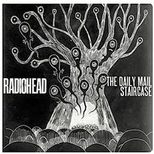 Radiohead - The Daily Mail-Staircase