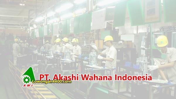 Lowongan Kerja Operator PT. Akashi Wahana Indonesia (PT. AWI) Tahun 2020